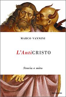 L'Anticristo. Storia e mito