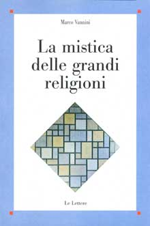 La mistica delle grandi religioni