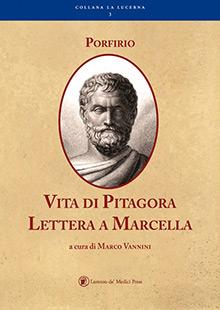 Porfirio: Vita di- Ptagora - Lettera a Marcella