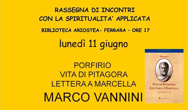 """Bibl. Ariostea Marco Vannini presenta Porfirio """"Vita di Pitagora e Lettera a Marcella"""""""