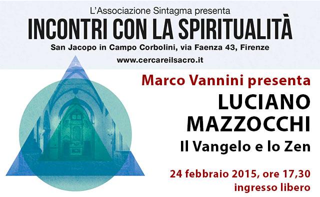 Luciano Mazzocchi: il Vangelo e lo Zen