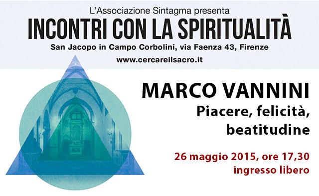 Marco Vannini: Piacere, felicità, beatitudine