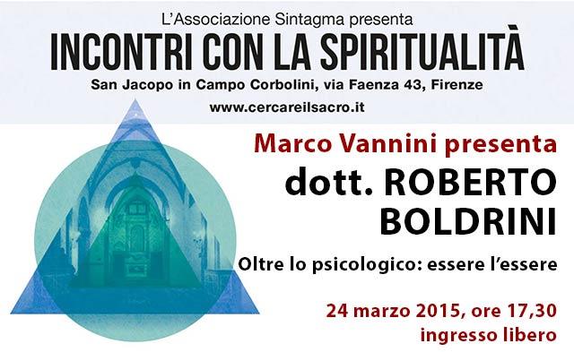 Roberto Boldrini, Oltre lo psicologico: essere l'essere