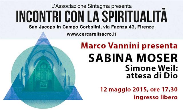 Sabina Moser - Simone Weil: attesa di Dio