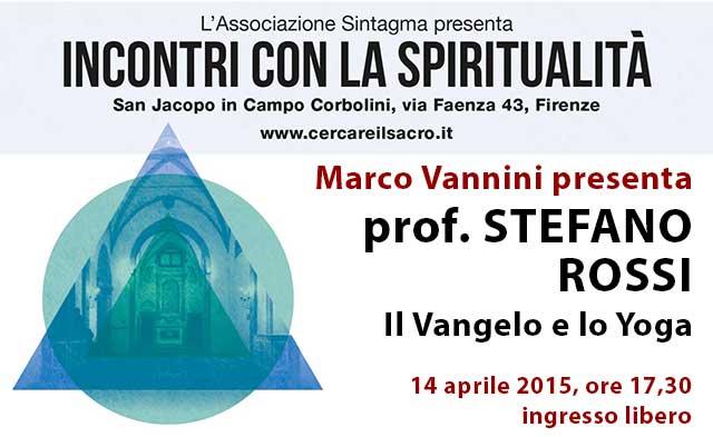 Stefano Rossi: il Vangelo e lo Yoga