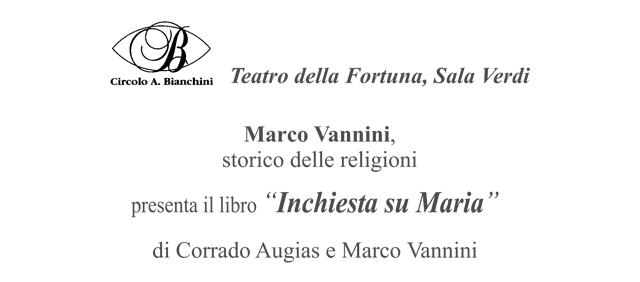 Pesaro: Vannini presenta Inchiesta su Maria