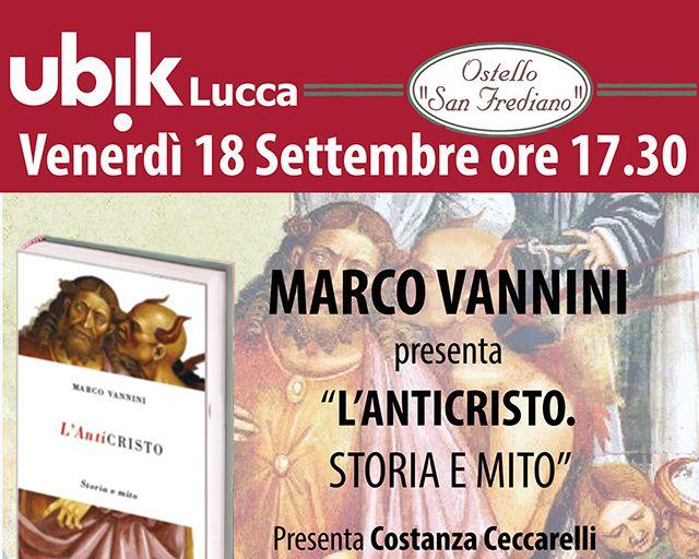 ubik Lucca: Vannini presenta L'Anticristo, storia e mito
