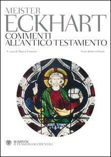 Meister Eckhart Commenti all'Antico Testamento