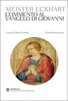 Meister Eckhart - Commento al vangelo di Giovanni