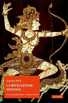 Simone Weil - La rivelazione indiana