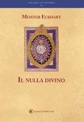 Meister Eckhart: Il nulla divino