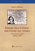 """Sabina Moser: Essere nell'eterno per vivere nel tempo. Gli """"Scritti di Londra"""" di Simone Weil"""