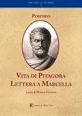 Porfirio: Vita di Pitagora – Lettera a Marcella
